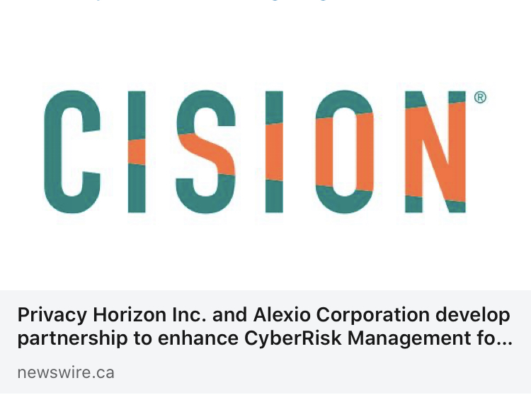 Privacy Horizon Inc. and Alexio Corporation develop partnership to enhance CyberRisk Management for Small & Medium Sized Businesses